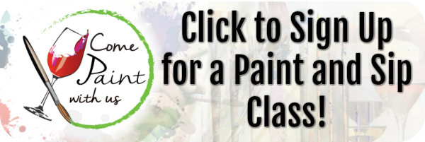 click here to sign up for a paint and sip class!